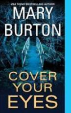ARC Review: Cover your Eyes by Mary Burton
