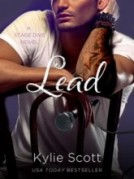 Review: Lead by Kylie Scott.