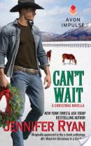 Blog Tour and Giveaway: Can't Wait by Jennifer Ryan