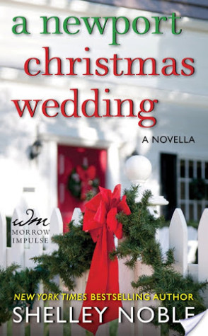 Book Tour and Giveaway: A Newport christmas wedding by Shelley Noble