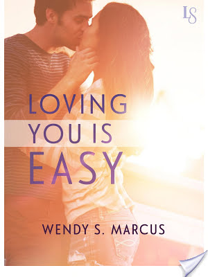 Book Tour and Giveaway: Loving You is Easy by Wendy S. Marcus