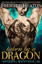 Blog Barrage: Taken by a Dragon by Felicity Heaton + Giveaway!