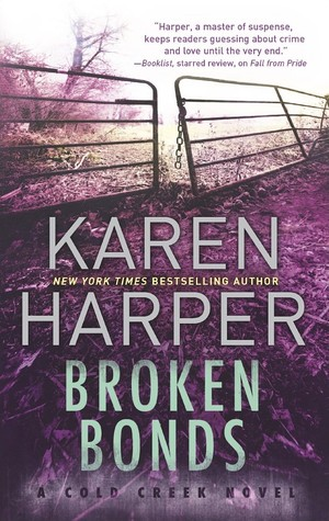 Book Tour and Giveaway: Broken Bonds by Karen Harper.
