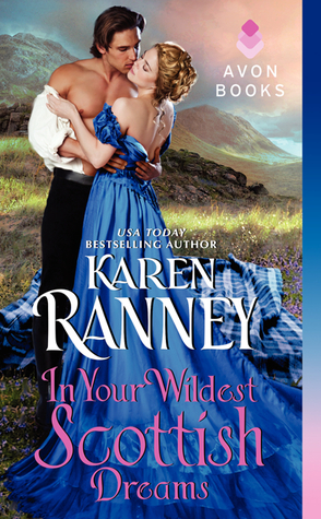 On Tour: In Your Wildest Scottish Dreams by Karen Ranney + Giveaway!
