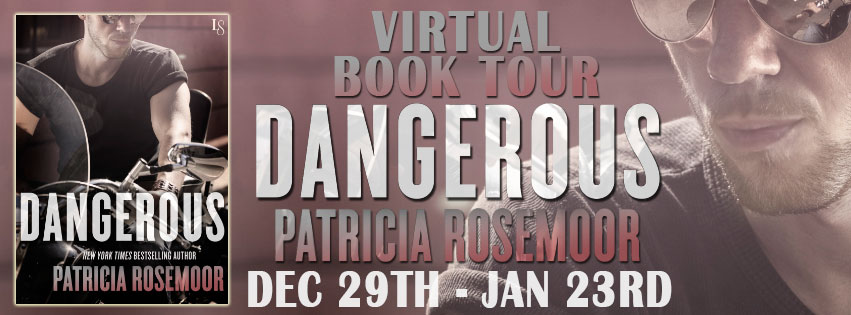 On Tour: Dangerous by Patricia Rosemoor + Giveaway!