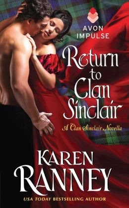Book Tour: Return to Clan Sinclair by Karen Ranney + GIVEAWAY