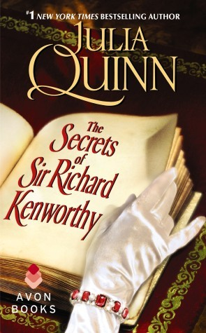 The Secrets of Sir Richard Kenworthy by Julia Quinn Excerpt + Giveaway