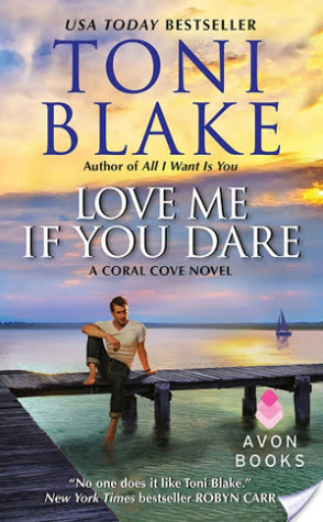 On Tour: Love Me If You Dare by Toni Blake Review + Giveaway!