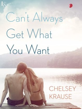 Book Tour: Can't Always Get What You Want by Chelsey Krause + GIVEAWAY
