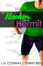 The Hooker and the Hermit by Penny Reid & L. H. Cosway Review + Giveaway!!