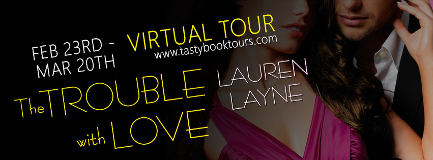 "Interview with Lauren Layne Author of ""The Trouble With Love"" + Giveaway"