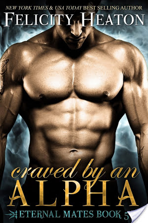 Blog Barrage: Craved by an Alpha by Felicity Heaton