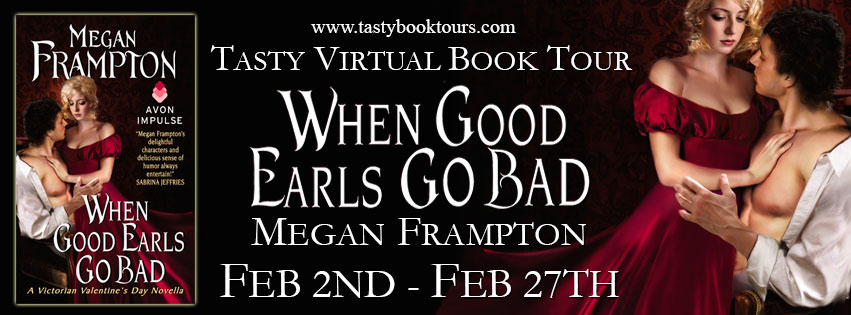 On Tour: When Good Earls Go Bad by Meghan Frampton + Giveaway!