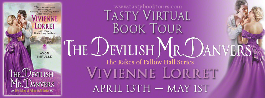 Guest Post with Vivienne Lorret Author of 'The Devilish Mr. Danvers' + Giveaway