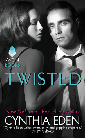 Guest Post: Cynthia Eden Author of 'Twisted' + Giveaway!