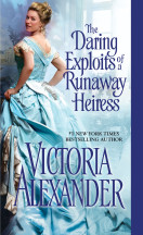 Excerpt: The Daring Exploits of a Runaway Heiress by Victoria Alexander + Giveaway!