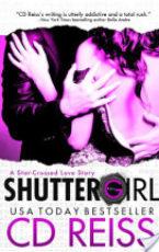 Excerpt: Shuttergirl by CD Reiss