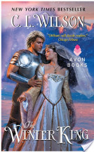 Review: The Winter King by C.L. Wilson