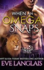 Excerpt: When An Omega Snaps by Eve Langlais + Giveaway!