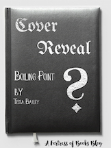 Cover Reveal: Boiling Point by Tessa Bailey