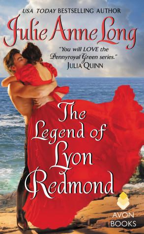 Excerpt: The Legend of Lyon Redmond by Julie Anne Long + Giveaway