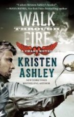 Review: Walk through Fire by Kristen Ashely