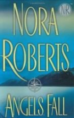 Short review: Angels Fall by Nora Roberts
