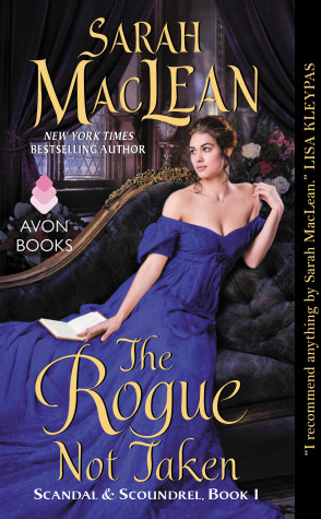 Review & Excerpt: The Rogue Not Taken by Sarah MacLean + Giveaway