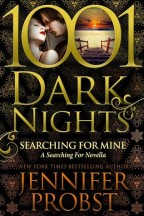 Spotlight: Searching for Mine by  Jennifer Probst + Giveaway