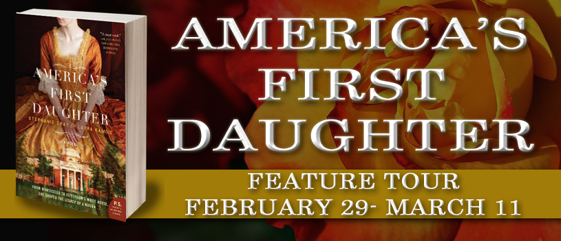 Exclusive Excerpt: America's First Daughter by Stephanie Dray & Laura Kamoie + Giveaway