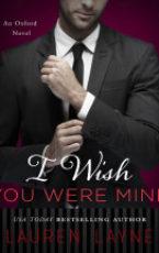 Excerpt: I Wish You Were Mine by Lauren Layne + Giveaway