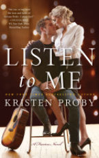 Song Release: Listen to me by Kristen Proby