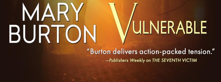 Spotloght: Vulnerable by Mary Burton