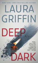 Excerpt: Deep Dark by Laura Griffin + Giveaway