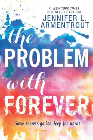 Excerpt: The problem with Forever by Jennifer L. Armentrout + Giveaway