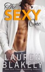 Cover Reveal: The Sexy One by Lauren Blakely