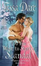 Teaser Review: Do You Want To Start A Scandal by Tessa Dare