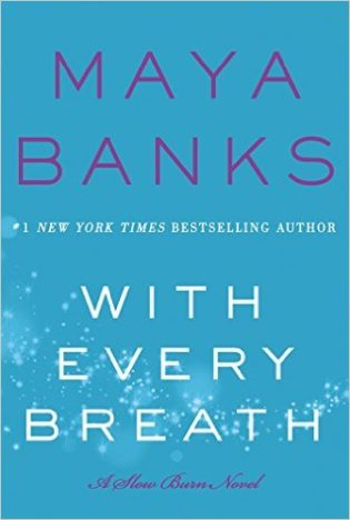 Review and Giveaway: With Every Breath by Maya Banks