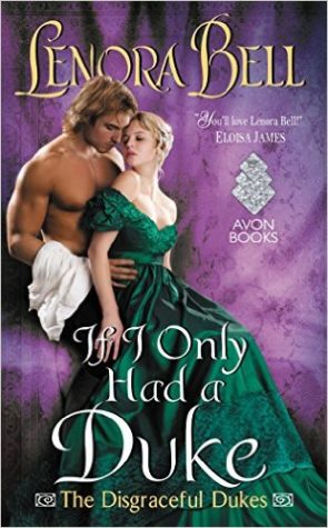 ARC Review: If I Only Had A Duke by Lenora Bell