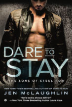 Excerpt and Giveaway: Dare to Stay by Jen McLaughlin