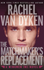 Excerpt and Giveaway: The Matchmaker's Replacement by Rachel Van Dyken