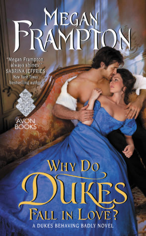 Review and Giveaway: Why Do Dukes Fall in Love? by Megan Frampton
