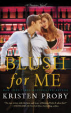 Cover Reveal: Blush For Me by Kristen Proby