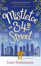 Review: Mistletoe on 34th Street by Lisa Dickenson