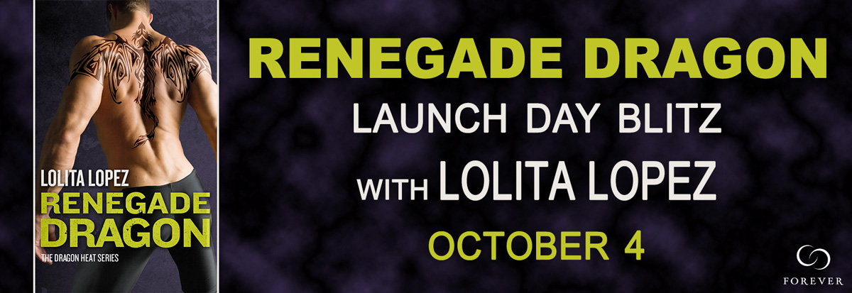 Excerpt: Renegade Dragon by Lolita Lopez