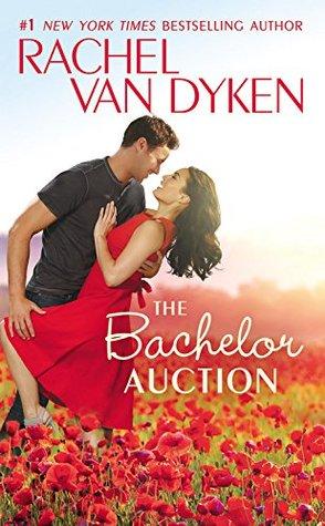 Excerpt and Giveaway: The Bachelor Auction by Rachel van Dyken