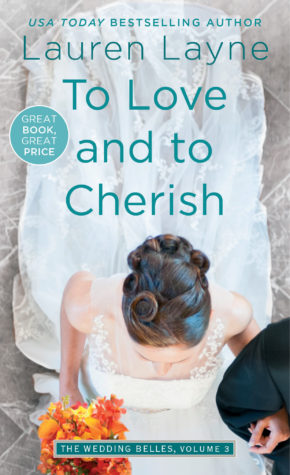 Excerpt and Giveaway: To Love and To Cherish by Lauren Layne