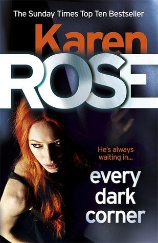 Review: Every Dark Corner by Karen Rose