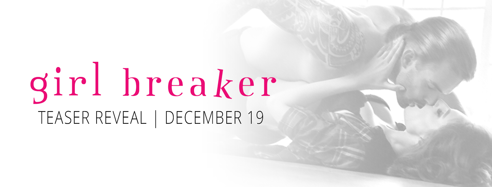Teaser Reveal: Girl Breaker by Harper Kincaid