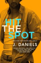 Review and Excerpt: Hit the Spot by J. Daniels